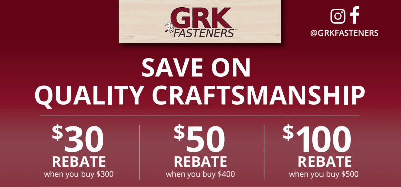 GRK Fasteners Exclusive Rebate Offer!